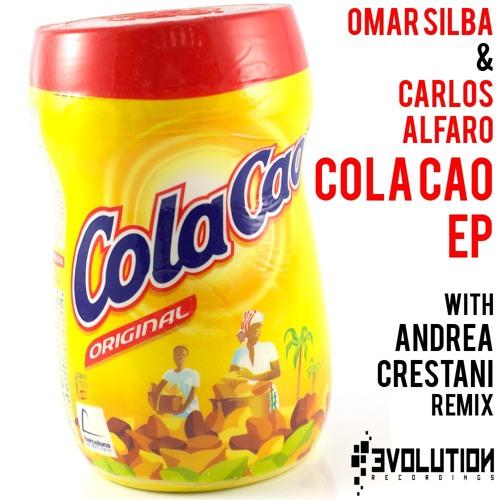 Cola cao demo Omar Silba & Carlos Alfaro (original mix)