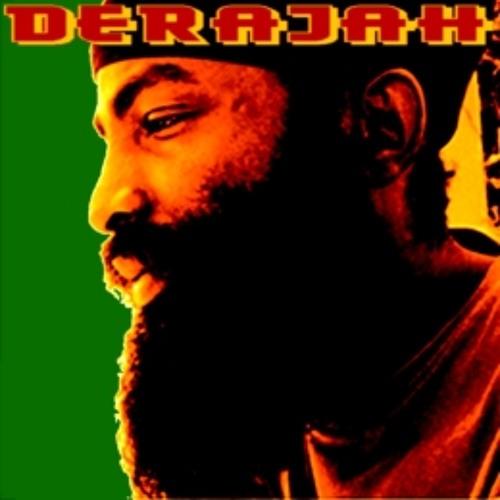 Derajah - Who Yeah Yah
