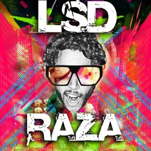 Raza - LSD (Original Mix)