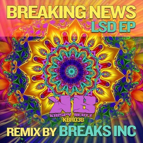 Breaking News - LSD (Breaks Inc. Rmx) [FREE DOWNLOAD]