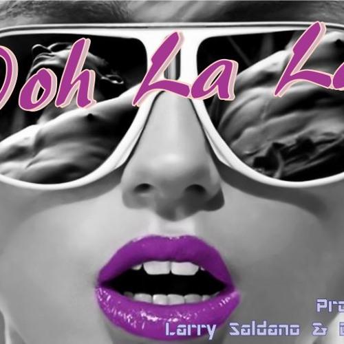 Ooh La La (Baisez Moi) ft. DJ Jounce