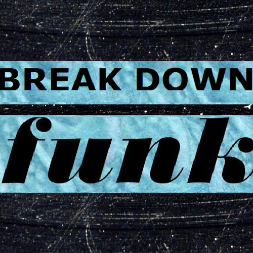 Break Down Funk (Original Mix) - Curfew