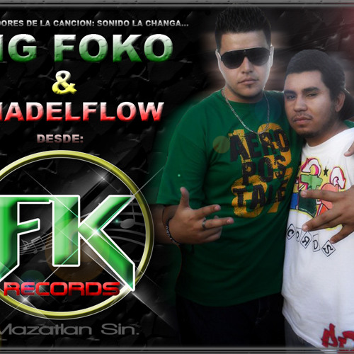 Big Foko & Shadelflow - Sonido La Changa (Fk Records 2011)