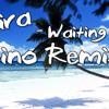 Mira - Waiting (Lino Bootleg)