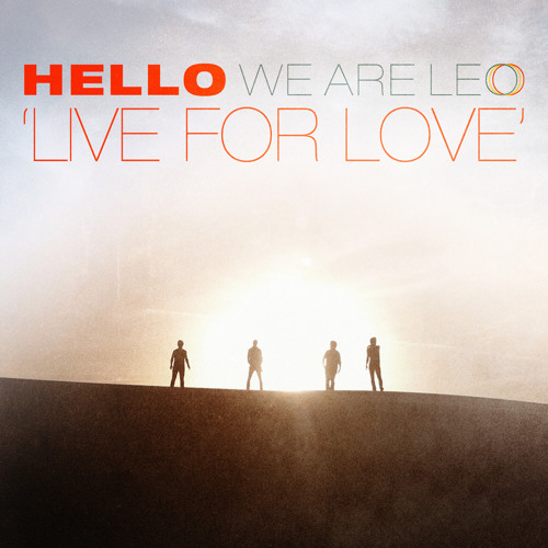 We Are Leo: Live For Love