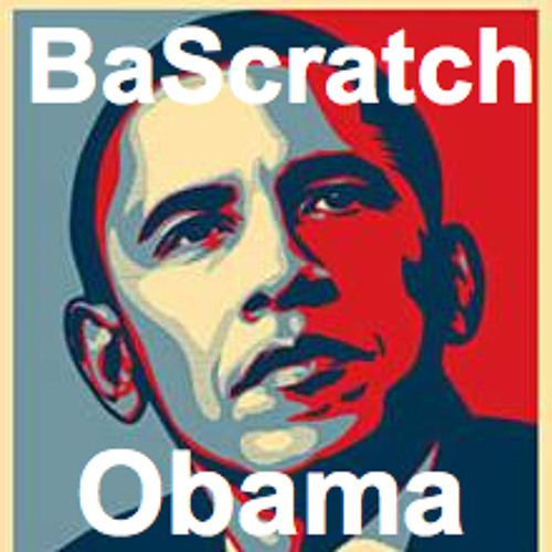 BASCRATCH OBAMA (D/L Link in Track Description)