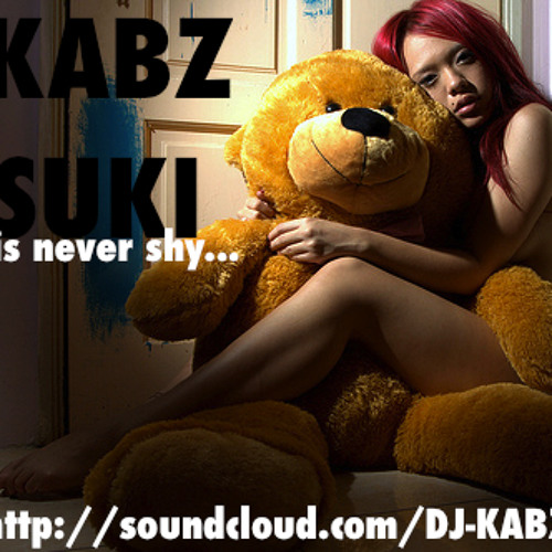 Suki Is Never Shy - KABZ x Sluggo+Bare x Alexis K x D-Version+Mecanek