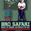 Download Bro Safari - Back to Skool Mix - Volume 1 Mp3
