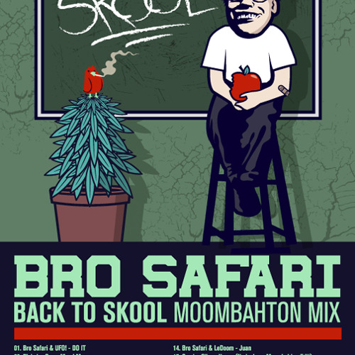 Bro Safari - Back to Skool Mix - Volume 1