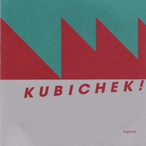 KUBICHEK! nightjoy