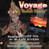 Kechak Fantasy - Glenn Rivera ReStructure Mix - Voyage
