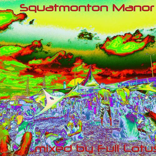 Full Lotus - Squatmonton Manor