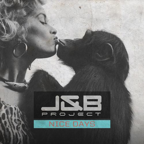 J&B Project - Nice Days