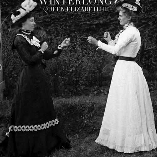 WINTERLONG - Queen Elizabeth III