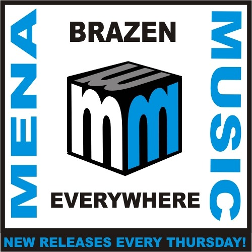 Brazen -everywhere -soundcloud edit mena music 2011