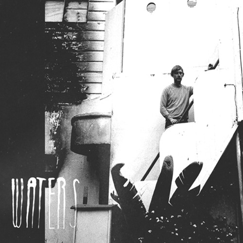 WATERS - O Holy Break Of Day