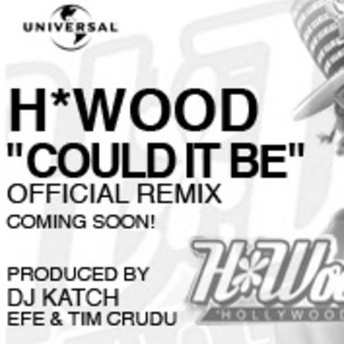 H.Wood - Could It Be You (REMIX) (prod by DJ KATCH, EFE & TIM CRUDU)