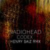 Radiohead - Codex - Henry Saiz Rmx