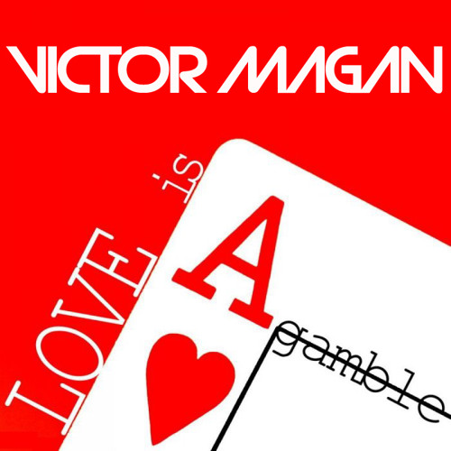 Victor Magan - Love Is A Gamble (Radio Edit)