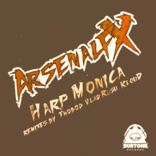 Arsenal Fx - Harp Monica (Twobob Monster Remix)
