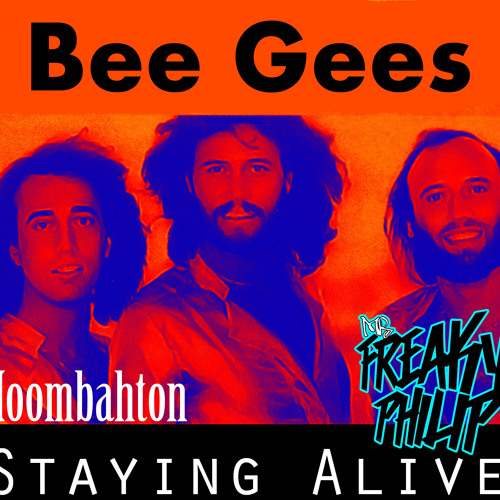 Freaky Philip Vs Bee Gees - Staying Alive (moombahton mix)