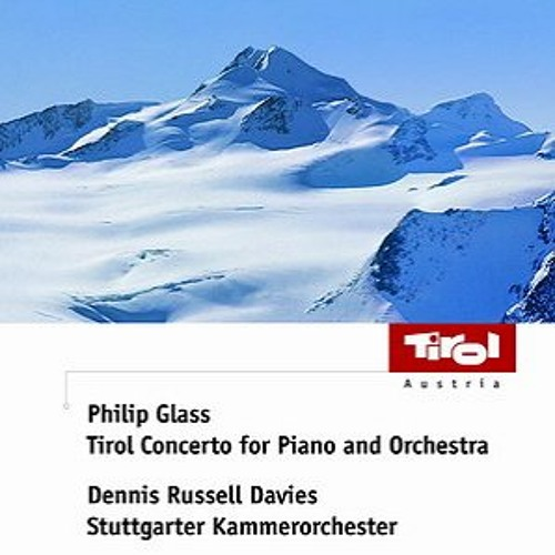 Philip Glass - Tirol Concerto for Piano and Orchestra: Movement III