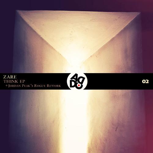Zare - Think (Jordan Peak's Rogue Rework) [ADD Cat Records]