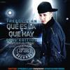 Trebol Clan - Que Es La Que Hay (Produced By Dr Joe, Yalex Music , Rome , Dj Urba) (FullPauta)