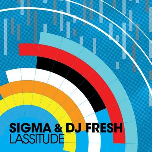 DJ Fresh & Sigma - Lassitude (Dillon Francis Remix)