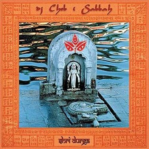 Ganga Dev   Artist DJ Cheb I Sabbah   Album Shri Durga