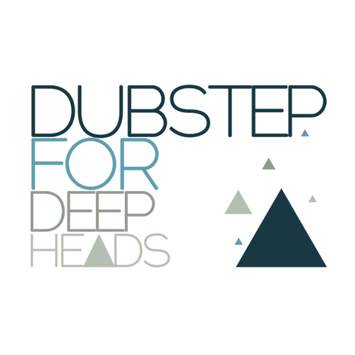 Dubstep For Deep Heads Mix Comp Entry - Hedonaut