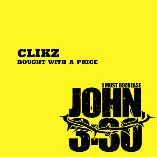 Clikz - 'Bought With A Price' [Kingdom Beats]