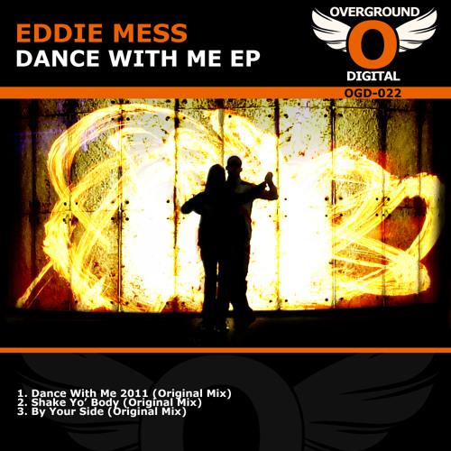 Eddie Mess - Dance With Me 2011(Radio Edit)