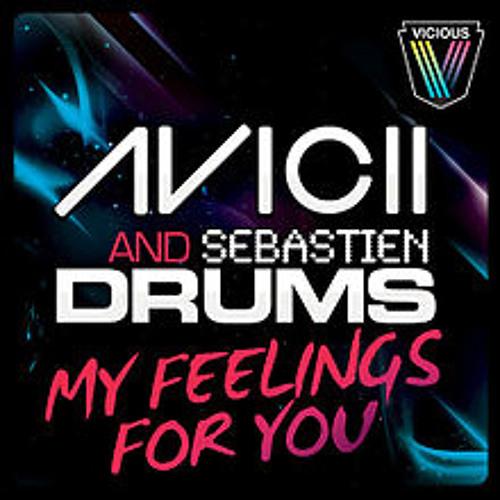 Avicii & Sebastien Drums - My Feeling For You (Groove Van Soul Remix)