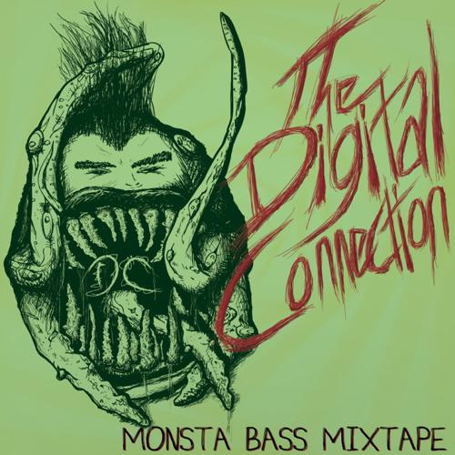 The Digital Connection - Monsta Bass Mixtape