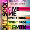 Neyo ft pitbull - give me everything tonight twinzbros remix preview