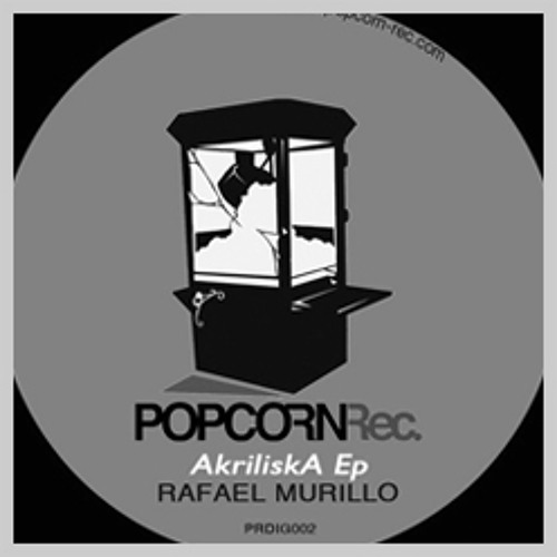 AkriliskA - Rafael Murillo (Remix Boris Brejcha) Popcorn Records2011 - Preview