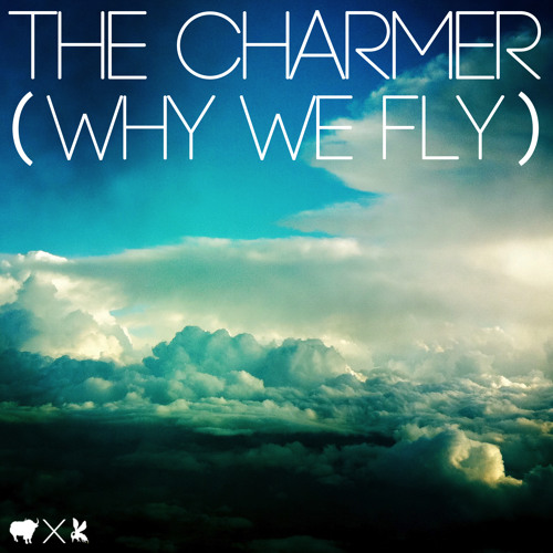 B'zwax - The Charmer (Why We Fly)