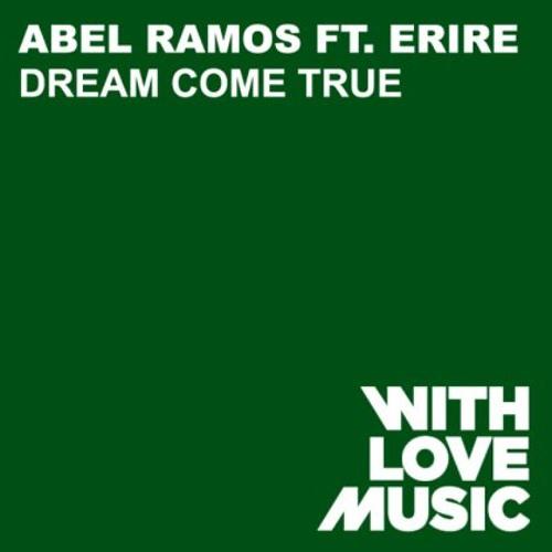 """Abel Ramos feat. Erire """"Dream Come True"""" (Acapella)"""