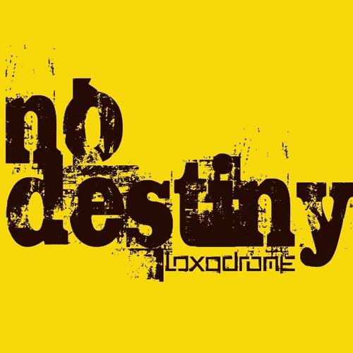 no destiny