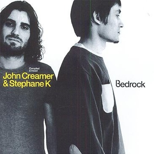 John Creamer & Stephane K. - Bedrock Compiled and Mixed