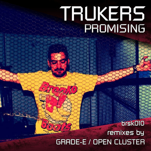Trukers - Promising (Grade-E's Double Rainbow Mix)  - Out Now ON BREAKS.SK!!