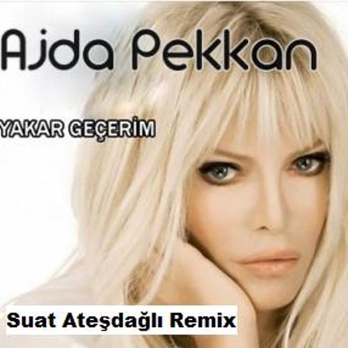 Ajda Pekkan - Yakar Gecerim ( Suat Ateşdağlı Remix )