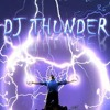 Dj Thunder drop