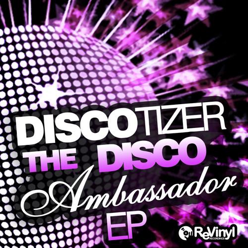 REV001 : The Flame - Discotizer - The Disco Ambassador EP (Preview)