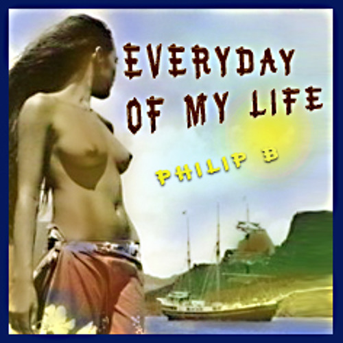 Everyday of my life!  Mix by Philip B.