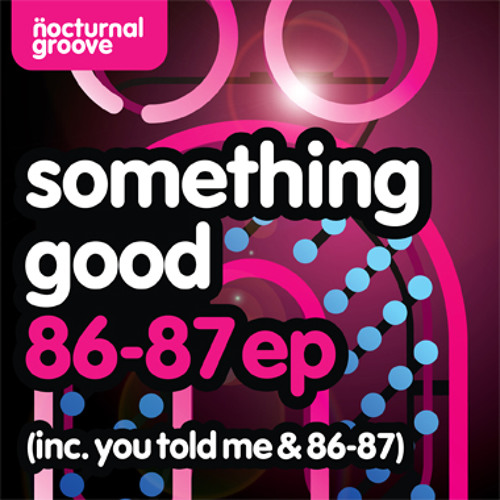 Something Good - 86-87 (Web Edit)