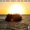 ibiza Pukka up Boat party on Fire Radio - with Ross e b & Ed Moore