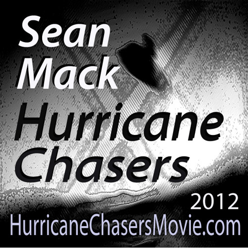 Sean Mack - Hurricane Chasers - Soundtrack