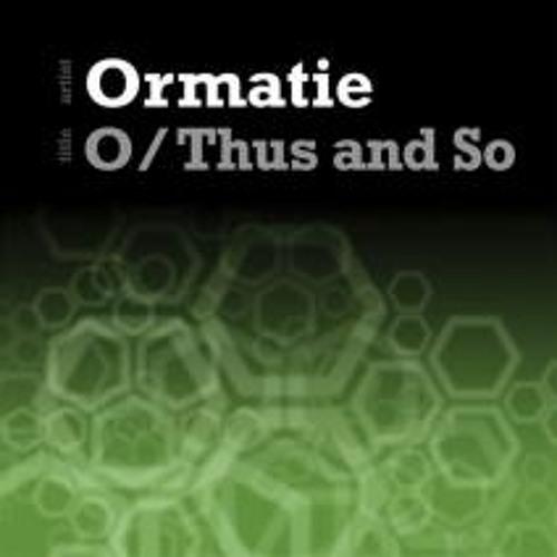 Ormatie - O